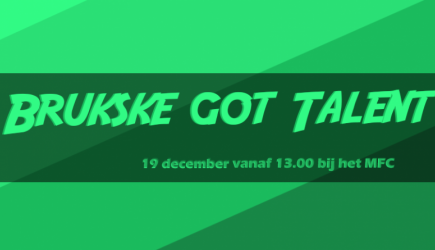 Doe jij mee aan Brukske Got Talent 2018?